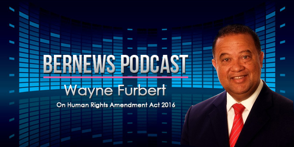 Bernews Podcast with Wayne Furbert 2