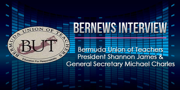 Bernews Podcast with Bermuda Union of Teachers