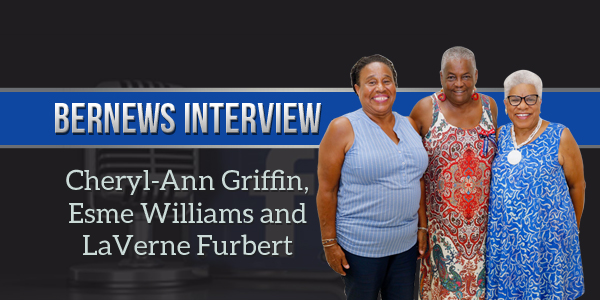4 Bernews Podcast 2 with Cheryl-Ann Griffin, Esme Williams and LaVerne Furbert