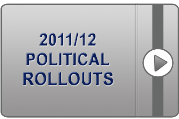 2011/12 Political Rollouts