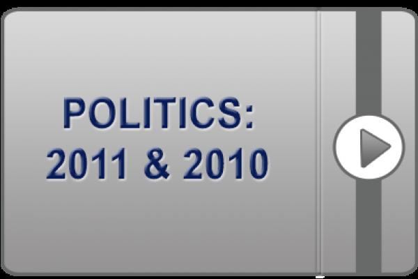Politics: 2011 & 2010