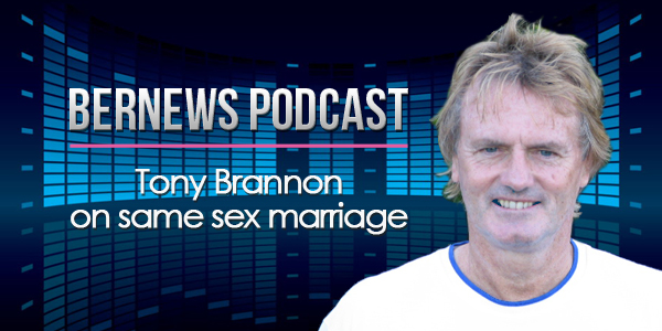 Bernews Podcast with Tony Brannon